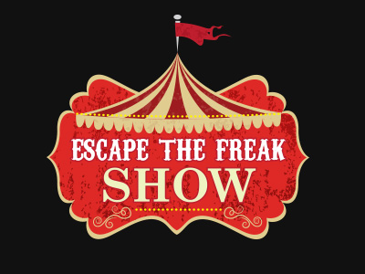 Escape The Freak Show