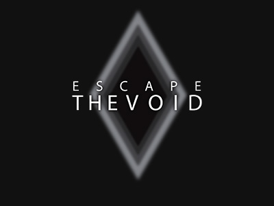 Escape the Void